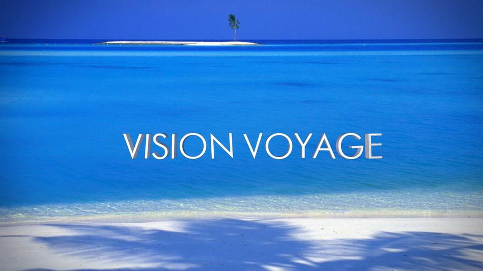 Видео заставка VISION VOYAGE